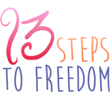 13 steps to freedom in pink orange and purple font