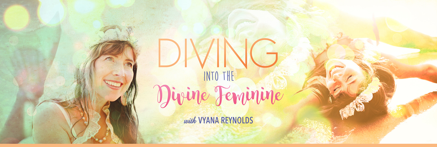 Diving into the diving feminine header vyana reynolds